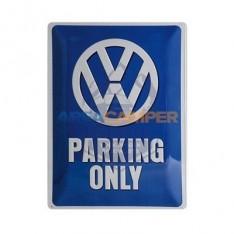 "Cartel chapa ""VW Parking Only"", 29*39 cm"