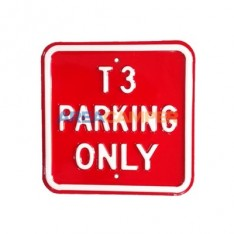 "Sinal de lata ""T3 parking only"", 30*30 cm"