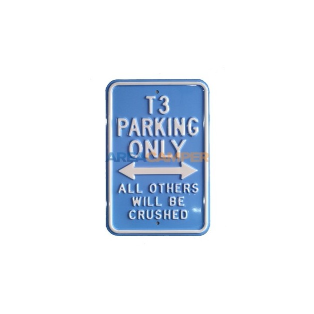 """Tin sign """"T3 parking only"""", 45*30 cm"""