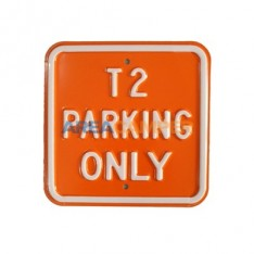 "Cartel chapa ""T2 parking only"", 30*30 cm"