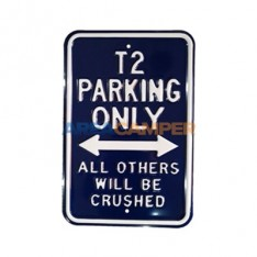 "Cartel chapa ""T4 parking only"", 30*45 cm"