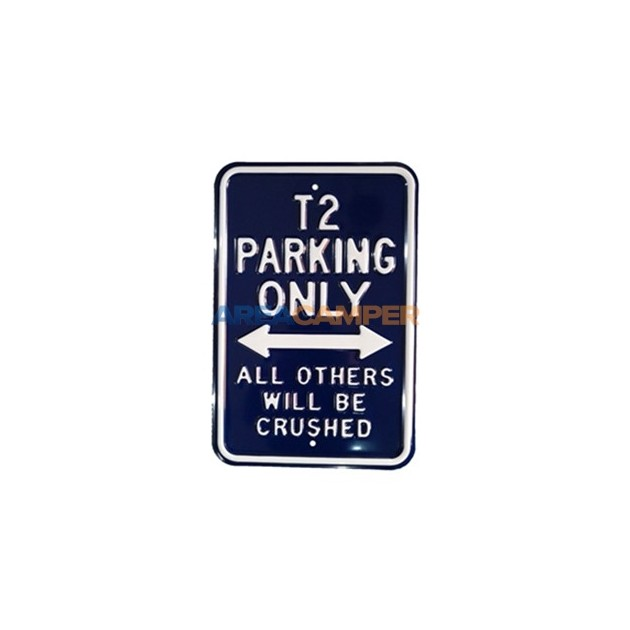 "Tin sign ""T4 parking only"", 30*45 cm"