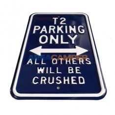 """Tin sign """"T4 parking only"""", 30*45 cm"""