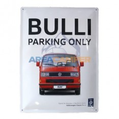 "Sinal de lata ""Bulli Parking Only"", 29*39 cm"